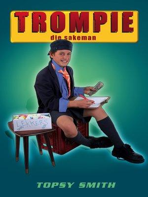 cover image of Trompie die sakeman (#16)