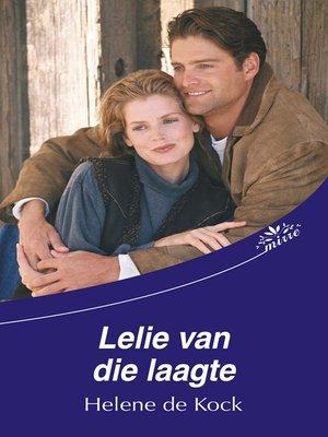 cover image of Lelie van die laagte