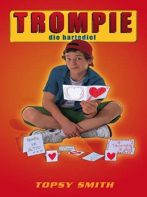 cover image of Trompie die hartedief (#8)