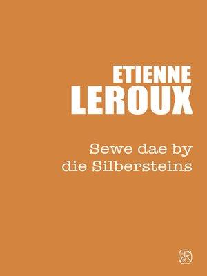cover image of Sewe dae by die Silbersteins