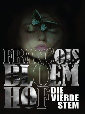 cover image of Die vierde stem