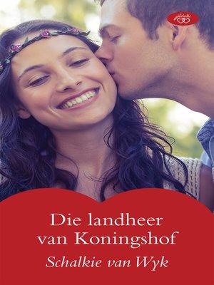 cover image of Die landheer van Koningshof
