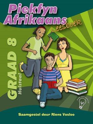 cover image of Piekfyn Afrikaans Leesboek Graad 8 Huistaal