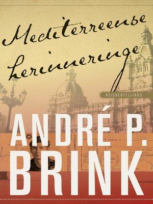 cover image of Mediterreense herinneringe