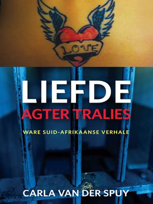 cover image of Liefde agter tralies