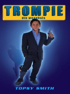 cover image of Trompie die waaghals (#18)