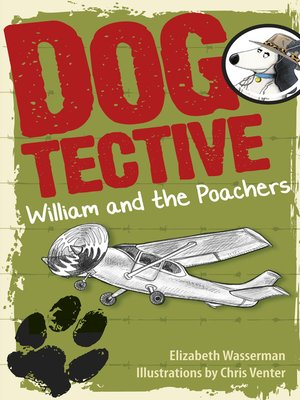 cover image of Dogtective William and the Poachers