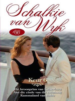 cover image of Schalkie van Wyk Keur 6