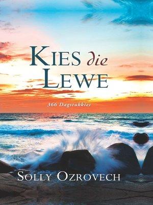 cover image of Kies die lewe