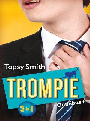 cover image of Trompie Omnibus 6