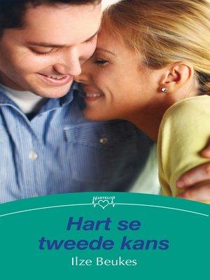 cover image of Hart se tweede kans