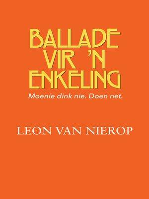 cover image of Ballade vir 'n enkeling