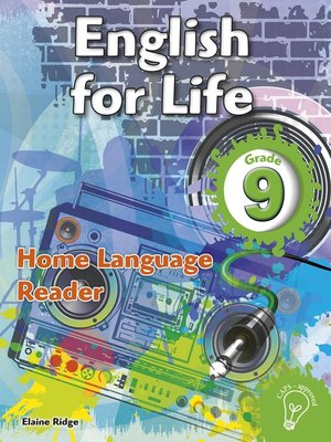 cover image of English for Life Reader Grade 9 Home Language