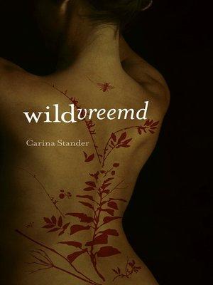 cover image of Wildvreemd