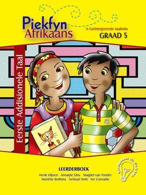 cover image of Piekfyn Afrikaans Eerste Addisionele Taal Leerderboek Graad 5