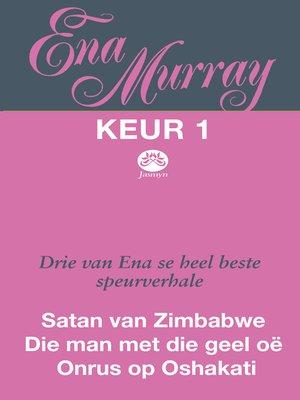 cover image of Ena Murray Keur 1