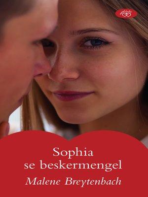 cover image of Sophia se beskermengel