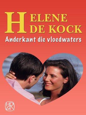 cover image of Anderkant die vloedwaters