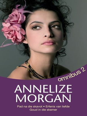 cover image of Annelize Morgan Omnibus 2