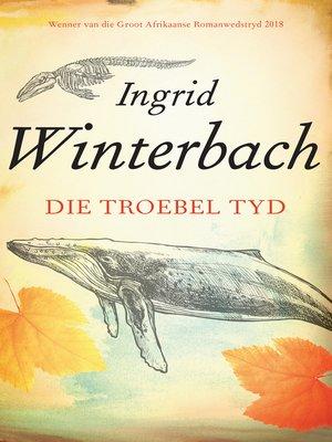 cover image of Die troebel tyd