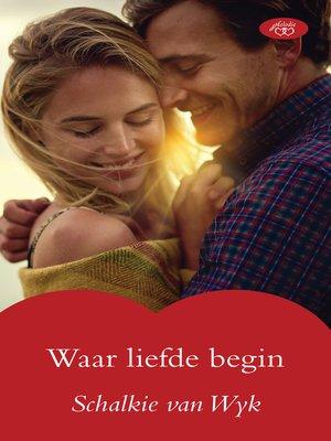 cover image of Waar liefde begin