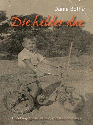 cover image of Die helder dae