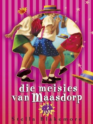 cover image of Die Meisies van Maasdorp