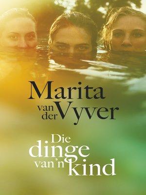 cover image of Die dinge van 'n kind