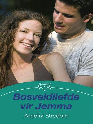 cover image of Bosveldliefde vir Jemma