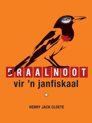 cover image of Draalnoot vir 'n janfiskaal