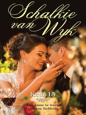 cover image of Schalkie van Wyk Keur 15