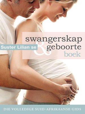 cover image of Suster Lilian se swangerskap & geboorteboek