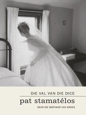 cover image of Die val van die dice