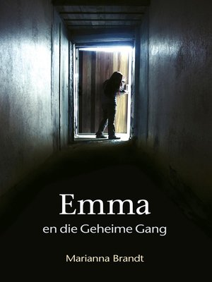 cover image of Emma en die geheime gang