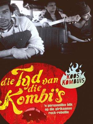 cover image of Die Tyd van die kombi's