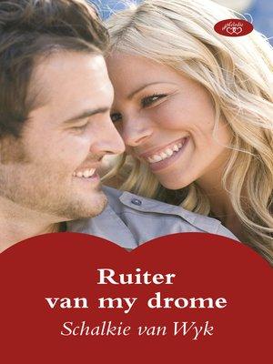 cover image of Ruiter van my drome