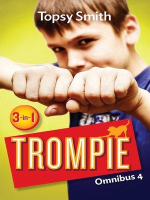 cover image of Trompie Omnibus 4