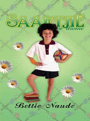 cover image of Saartjie se drome (#20)