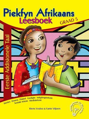 cover image of Piekfyn Afrikaans Eerste Addisionele Taal Leesboek Graad 5