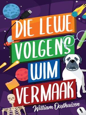 cover image of Die lewe volgens Wim Vermaak