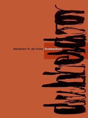 cover image of Dubbeldoor