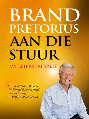 cover image of Brand Pretorius--aan die stuur