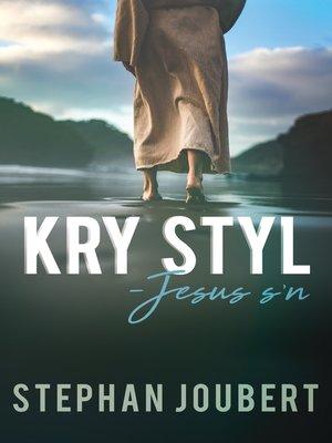 cover image of Kry styl--Jesus s'n