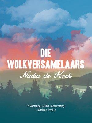 cover image of Die wolkversamelaars