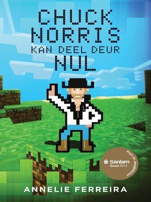 cover image of Chuck Norris kan deel deur nul