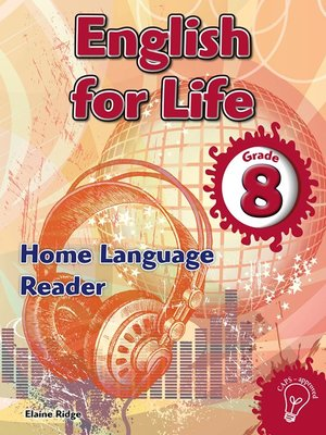 cover image of English for Life Reader Grade 8 Home Language