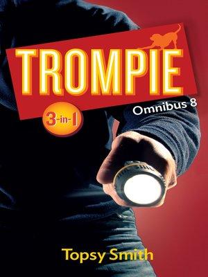 cover image of Trompie Omnibus 8