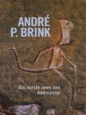 cover image of Eerste lewe van Adamastor