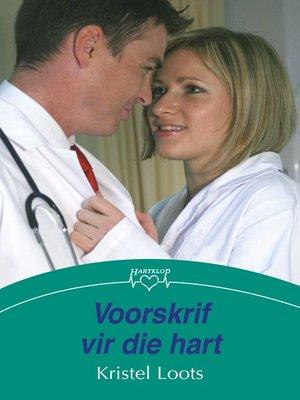 cover image of Voorskrif vir die hart