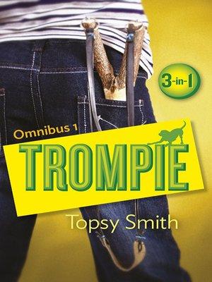 cover image of Trompie Omnibus 1